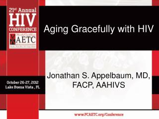 Aging Gracefully with HIV