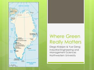 Where Green Really Matters