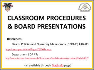 CLASSROOM PROCEDURES & BOARD PRESENTATIONS