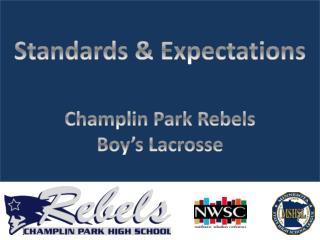 C hamplin  Park Rebels  Boy�s Lacrosse