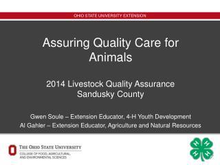 Assuring Quality Care for Animals