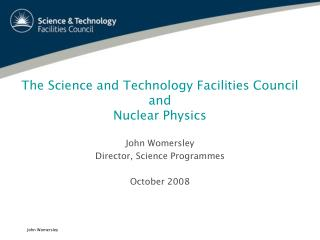 The Science and Technology Facilities Council  and  Nuclear Physics