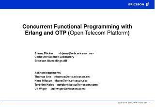 Concurrent Functional Programming with Erlang and OTP Open Telecom Platform