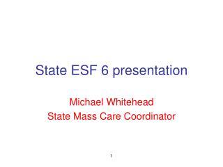 State ESF 6 presentation