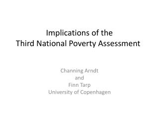 Implications of the  Third National Poverty Assessment