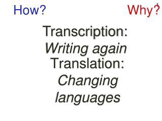 Translation:  Changing languages