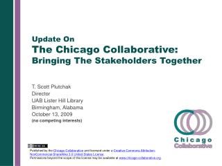 Update On  The Chicago Collaborative: Bringing The Stakeholders Together
