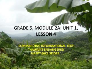 GRADE 5, MODULE 2A: UNIT 1,  LESSON  4