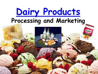 Dairy Products Processing and Marketing