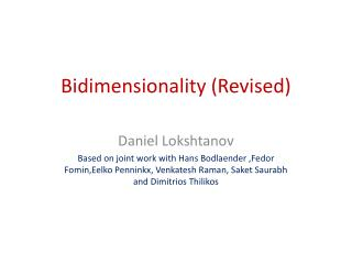 Bidimensionality (Revised)