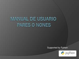 MANUAL DE USUARIO Pares o nones
