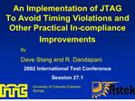 An Implementation of JTAG To Avoid Timing Violations and Other Practical In-compliance Improvements