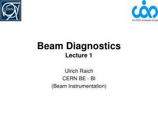 Beam Diagnostics Lecture 1