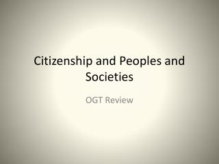 Citizenship and Peoples and  Societies