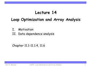 Lecture 14 Loop Optimization and Array Analysis