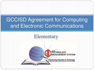 GCCISD Agreement for Computing and Electronic Communications
