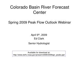 Colorado Basin River Forecast Center Spring 2009 Peak Flow ...