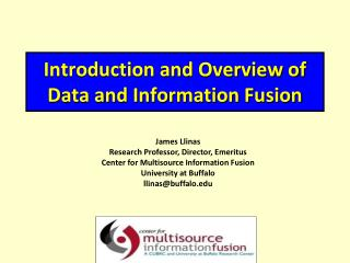 Introduction and Overview of Data and Information Fusion