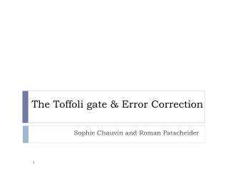 The  Toffoli gate  &  Error  Correction