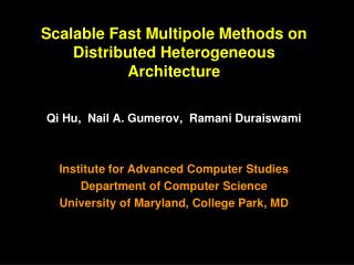 Scalable Fast Multipole Methods on Distributed Heterogeneous Architecture