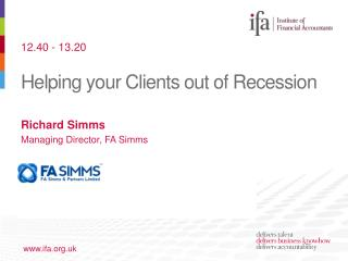Helping your Clients out of Recession
