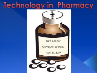Technology in  Pharmacy