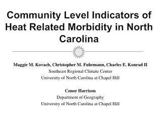 Community Level Indicators of Heat Related Morbidity in North Carolina