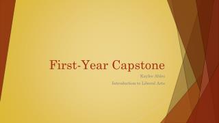 First-Year Capstone