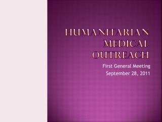 Humanitarian medical outreach