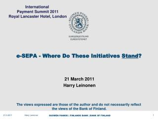 e-SEPA - Where Do These Initiatives  Stand ?