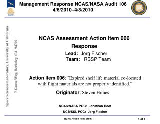 Management Response NCAS/NASA Audit 106 4/6/2010–4/8/2010