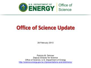 Patricia  M. Dehmer Deputy Director for  Science Office  of Science, U.S. Department of  Energy