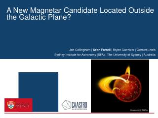 A New  Magnetar  Candidate Located Outside the Galactic Plane?