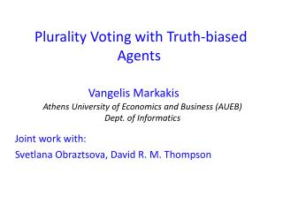 Plurality Voting with Truth-biased Agents
