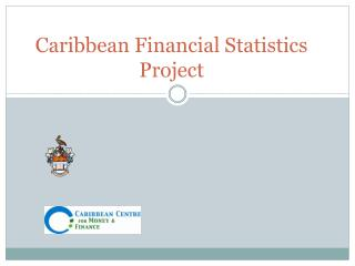 Caribbean Financial Statistics Project
