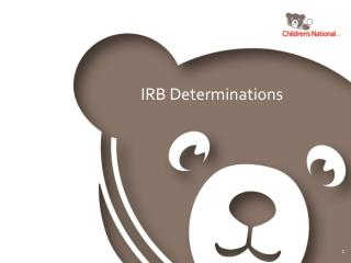 IRB  Determinations