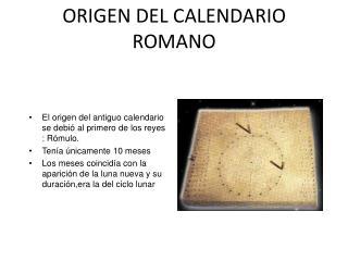 ORIGEN  DEL CALENDARIO ROMANO