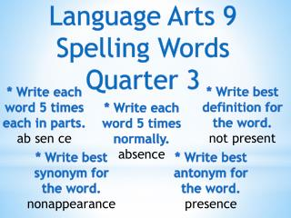Language Arts 9 Spelling Words Quarter 3