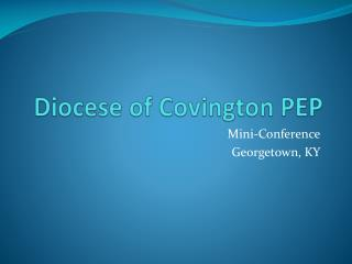 Diocese of Covington PEP