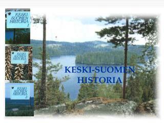KESKI-SUOMEN HISTORIA