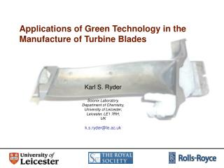 Applications of Green Technology in the Manufacture of Turbine Blades
