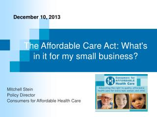 The Affordable Care Act: What's in it for my small business?
