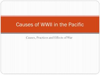 Causes of WWII in the Pacific