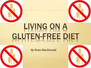 Living on a Gluten-free diet