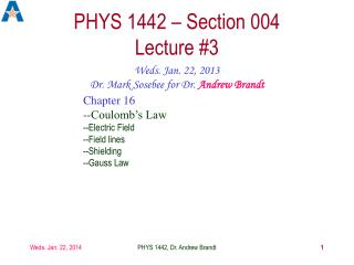 PHYS  1442  – Section  004  Lecture #3