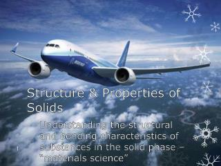 Structure & Properties of Solids