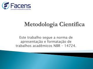 Metodologia Cient�fica