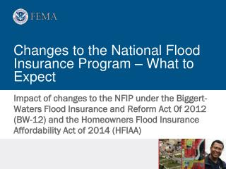 Changes to the National Flood Insurance Program � What to Expect