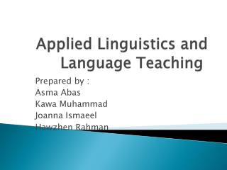 Applied  Linguistics  and  Language  T eaching