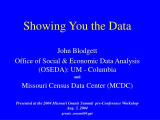 Title: Showing You the Data